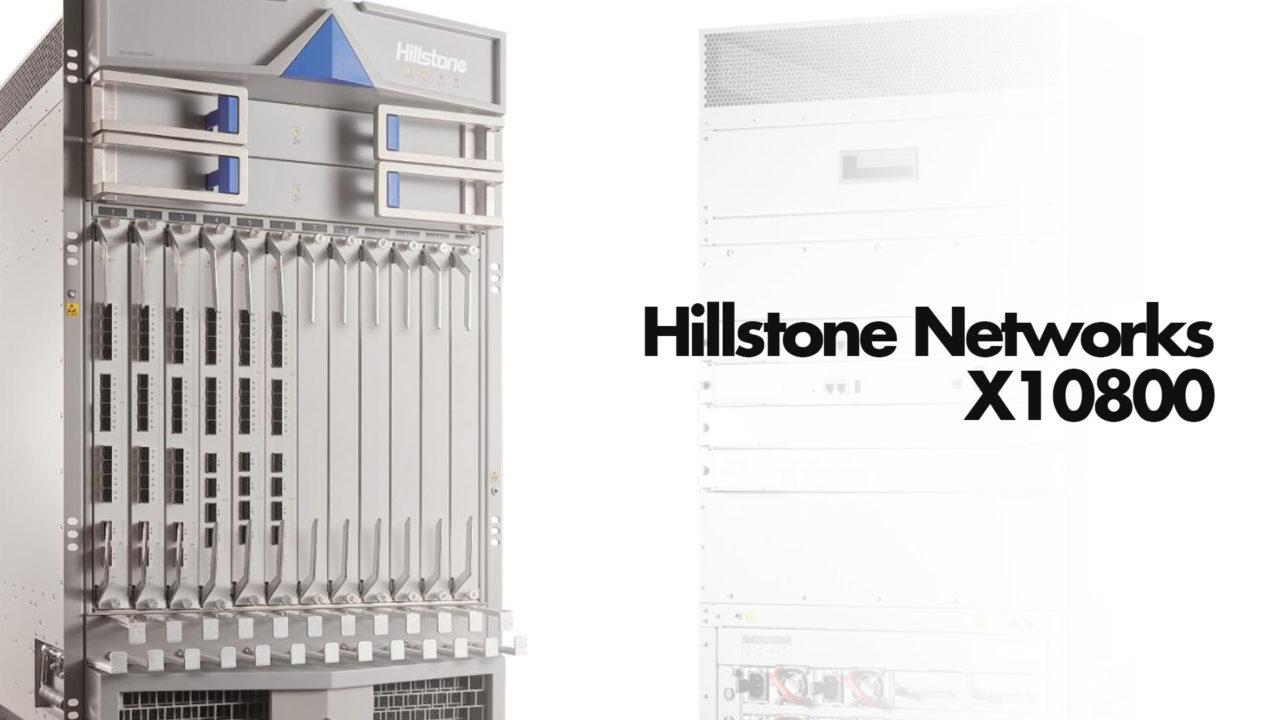 hillstone-x10800